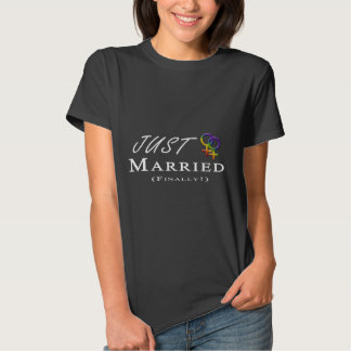 Just Married (Finally) Lesbian Pride T-shirts