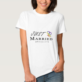 Just Married (Finally) Lesbian Pride Tshirts