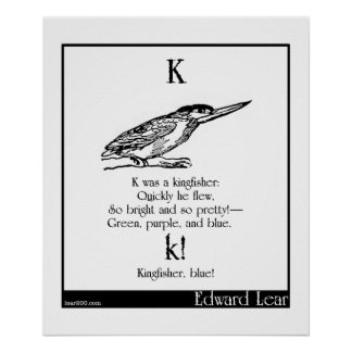 K was a kingfisher poster