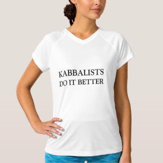 KABBALISTS DO IT BETTER T SHIRTS
