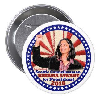 Kahama Sawant for President in 2016 7.5 Cm Round Badge