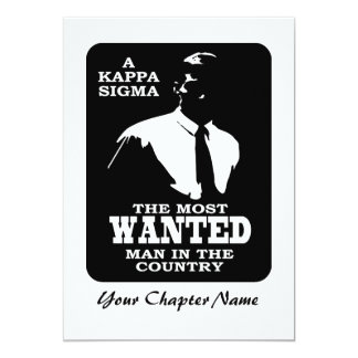 Kappa Sigma - The Most Wanted 13 Cm X 18 Cm Invitation Card