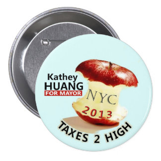 Kathey Huang for NYC Mayor in 2013 7.5 Cm Round Badge