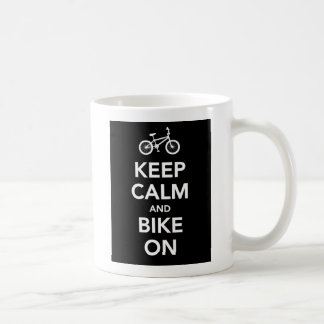 Keep Calm and Bike On mug. Basic White Mug