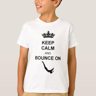 Keep Calm and Bounce Trampoline Tshirt