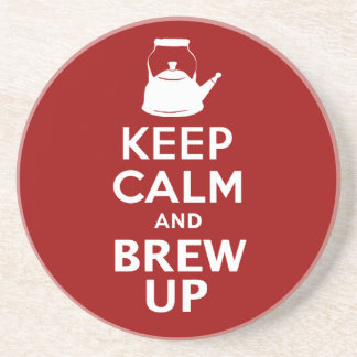 Keep Calm and Brew up british humor coaster