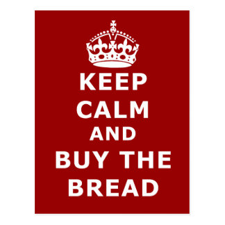 Keep calm and buy the you annoy - Purchase the bre Postcard