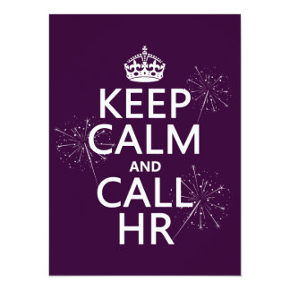 Keep Calm and Call HR (any color) 14 Cm X 19 Cm Invitation Card