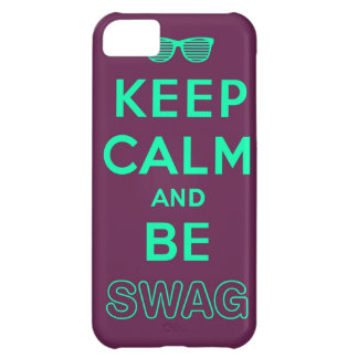 Keep Calm and Carry On Be Swag Sunglasses iPhone 5C Case