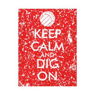 Keep Calm and Dig On Volleyball Sports Lovers Stretched Canvas Print
