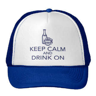 Keep Calm and Drink On Navy Trucker Hat