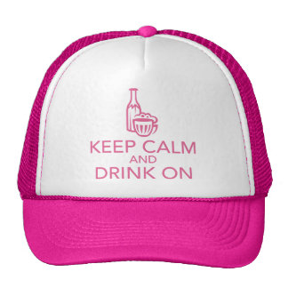 Keep Calm and Drink On Pink Trucker Hat