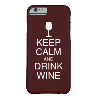 Keep Calm and Drink Wine iPhone 6 case