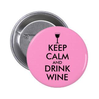 Keep Calm and Drink Wine Wine Lover Custom 6 Cm Round Badge