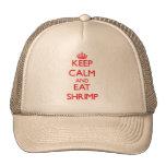 Keep calm and eat Shrimp Cap