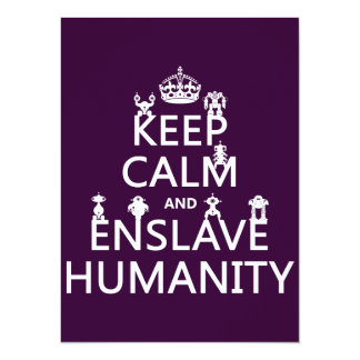 Keep Calm and Enslave Humanity (robots) 14 Cm X 19 Cm Invitation Card
