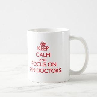 Keep Calm and focus on Spin Doctors Basic White Mug