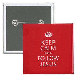 Keep Calm and Follow Jesus 15 Cm Square Badge
