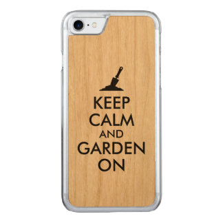 Keep Calm and Garden On Gardening Trowel Carved iPhone 7 Case
