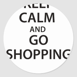 Keep Calm and Go Shopping Round Sticker