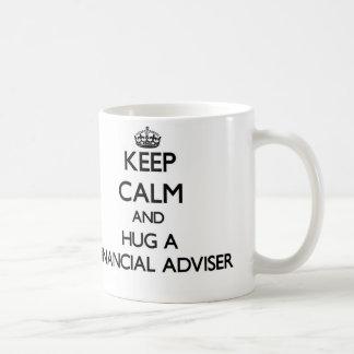 Keep Calm and Hug a Financial Adviser Basic White Mug