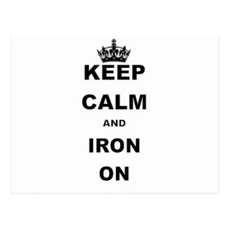 KEEP CALM AND IRON ON.png Postcard