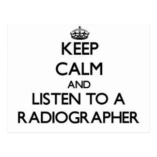 Keep Calm and Listen to a Radiographer Postcard