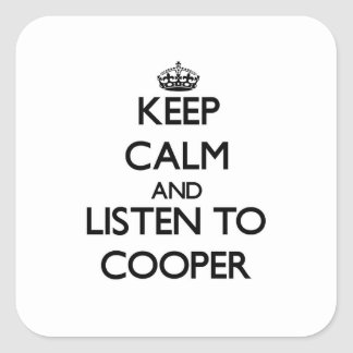 Keep Calm and Listen to Cooper Square Sticker
