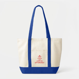 Keep Calm and Love an Optometrist Impulse Tote Bag