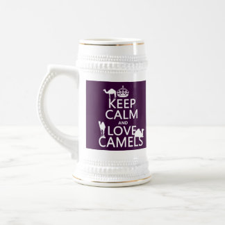 Keep Calm and Love Camels (all colors) Beer Steins