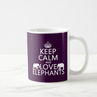 Keep Calm and Love Elephants (any color) Basic White Mug