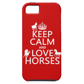 Keep Calm and Love Horses - all colors Case For The iPhone 5