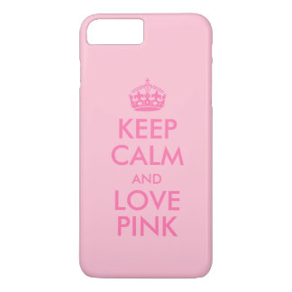 Keep Calm and Love Pink Custom Pink Color iPhone 7 Plus Case