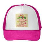 Keep Calm and Love Plumeria Fine Art Design Cap