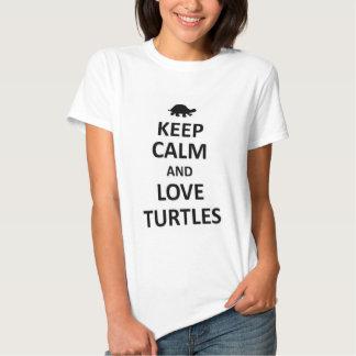 Keep calm and love Turtles Tee Shirt