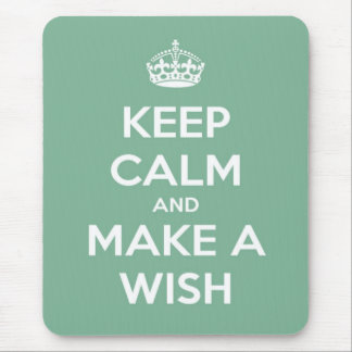 Keep Calm and Make A Wish Soft Teal Mouse Pad