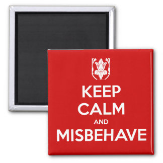 Keep Calm and Misbehave Square Magnet