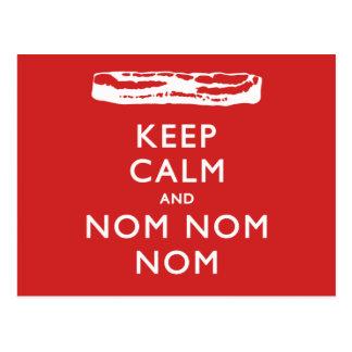 Keep Calm and Nom Nom Nom (Bacon) Postcard