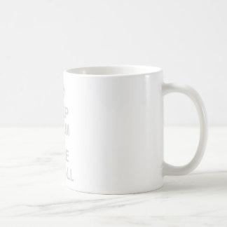 Keep Calm And Nuke Em All - Dictator War Funny Basic White Mug