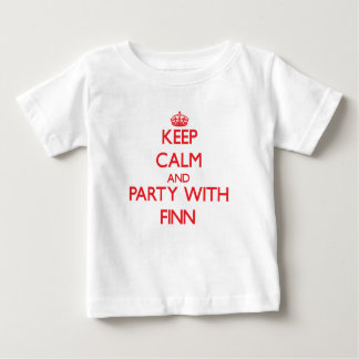 Keep calm and Party with Finn Shirt
