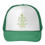 Keep Calm and Plant On Cap