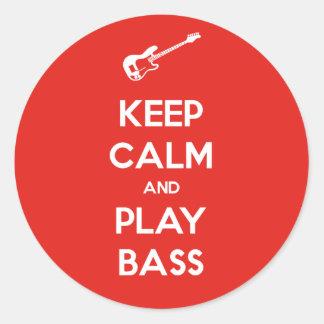 Keep Calm and Play Bass Round Sticker