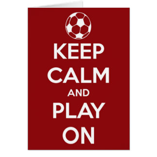 Keep Calm and Play On Red Greeting Card