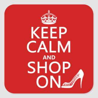 Keep Calm and Shop On - all colors Square Sticker
