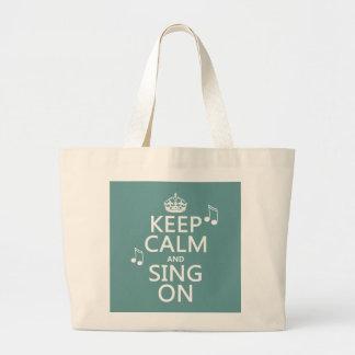 Keep Calm and Sing On - all colors Jumbo Tote Bag