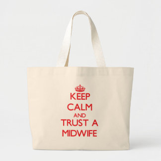 Keep Calm and Trust a Midwife Jumbo Tote Bag