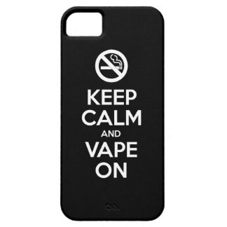 Keep Calm and Vape On ~ Self Motivational iPhone 5 Cover