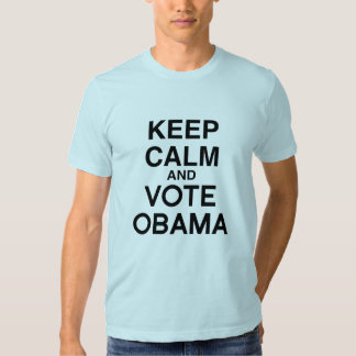 KEEP CALM AND VOTE OBAMA TEE SHIRTS
