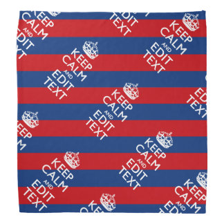 KEEP CALM AND Your Text on Blue Stripes Head Kerchief