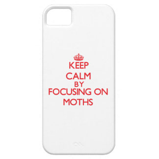 Keep calm by focusing on on Moths iPhone 5 Cases